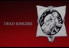 Dead Ringers 4